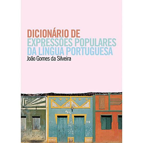 Livro - Dicionário de Expressões Populares da Língua Portuguesa