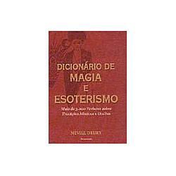 Livro - Dicionário de Magia e Esoterismo