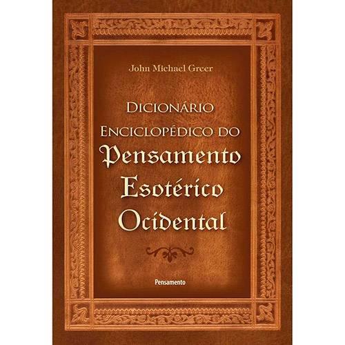 Livro - Dicionário Enciclopedico do Pensamento Esoterico Ocidental