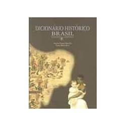 Livro - Dicionario Historico Brasil