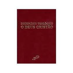 Livro - Dicionario Teologico - o Deus Cristao