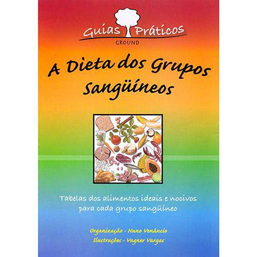 Livro - Dieta dos Grupos Sangüíneos, a