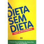 Livro - Dieta Sem Dieta, a - Faça Algo Diferente