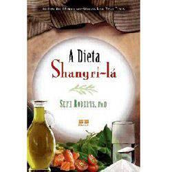 Livro - Dieta Shangri-lá, a