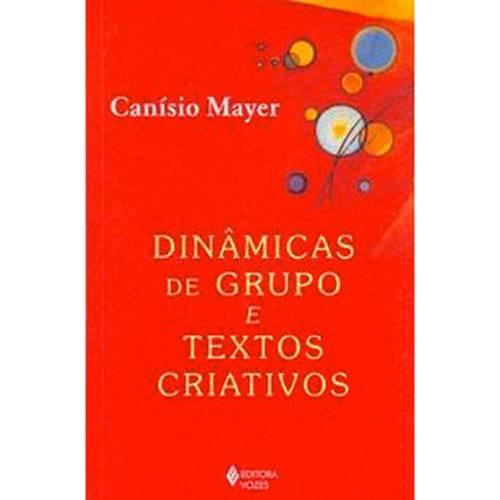 Livro - Dinâmicas de Grupo e Textos Criativos