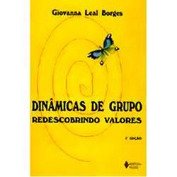 Livro - Dinâmicas de Grupo - Redescobrindo Valores