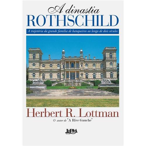 Livro - Dinastia Rothschild, a - a Trajetória da Grande Família de Banqueiros ao Longo de Dois Séculos