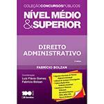 Livro - Direito Administrativo - Coleção Concursos Públicos - Nível Médio e Superior