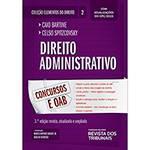 Livro - Direito Administrativo: Concursos e AOB Coleção Elementos do Direito