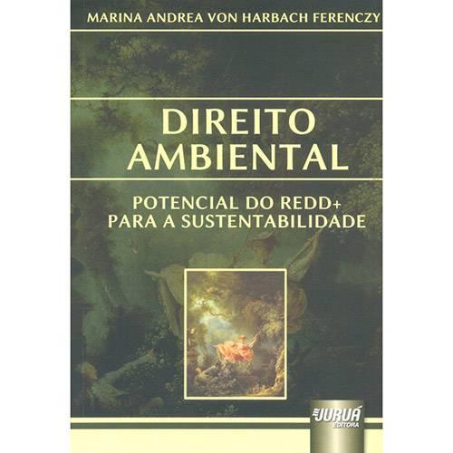 Livro - Direito Ambiental: Potencial do Redd+ para a Sustentabilidade