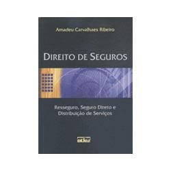 Livro - Direito de Seguros - Resseguro, Seguro Direto e Distribuição de Serviços