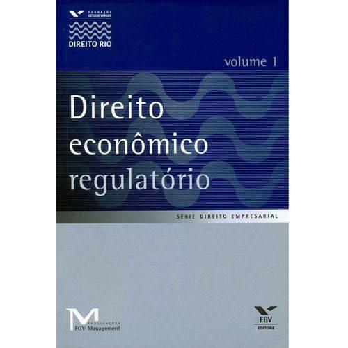 Livro - Direito Econômico Regulatório - Volume 1
