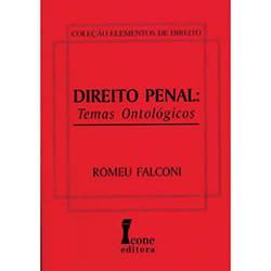 Livro - Direito Penal: Temas Ontológicos