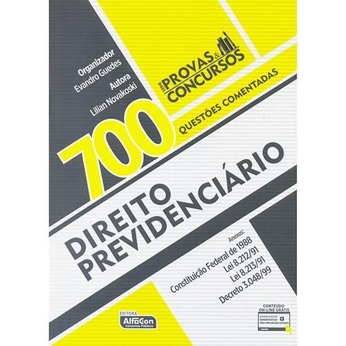 Livro - Direito Previdenciário: 700 Questões Comentadas - Série Provas e Concursos