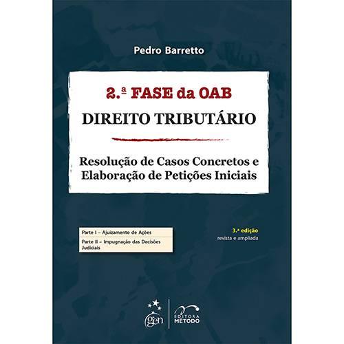 Livro - Direito Tributário: Resolução de Casos Concretos e Elaboração de Petições Iniciais