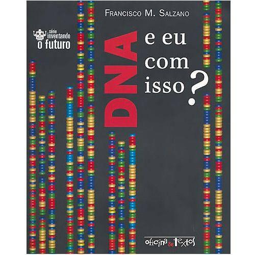 Livro - DNA, e eu com Isso?