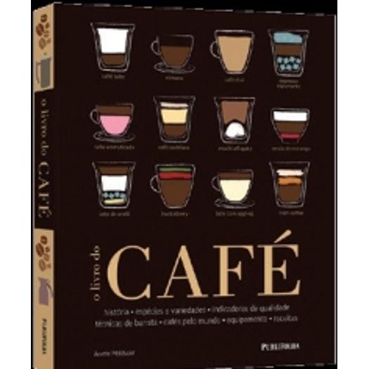 Livro do Cafe, o - Publifolha
