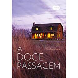 Livro - Doce Passagem, a