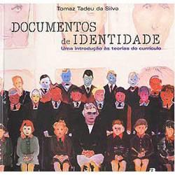 Livro - Documentos de Identidade: uma Introdução a Teorias do Currículo