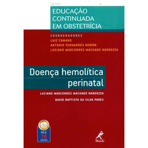 Livro - Doença Hemolítica Perinatal - Série Educação Continuada em Obstetrícia