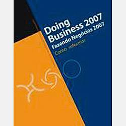 Livro - Doing Business 2007: Fazendo Negócios 2007