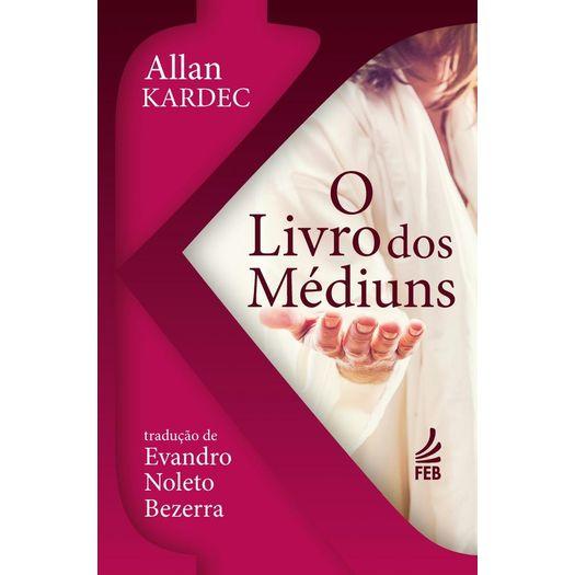 Livro dos Mediuns, o - Bolso - Feb