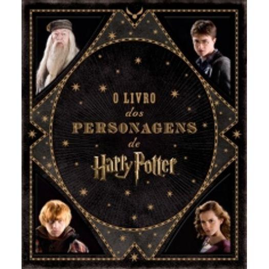 Livro dos Personagens de Harry Potter, o - Galera