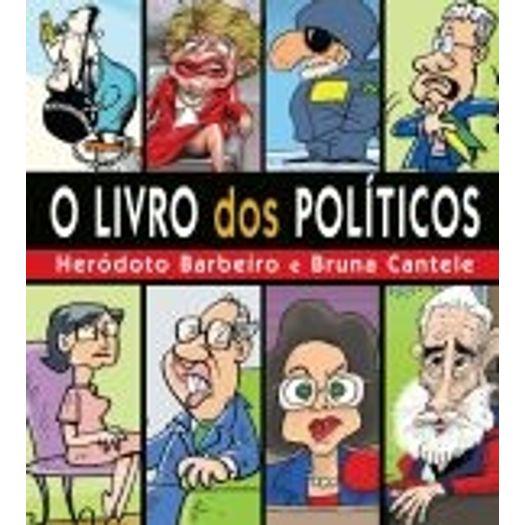 Livro dos Politicos, o - Ediouro