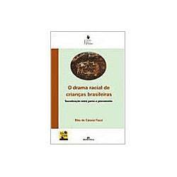 Livro - Drama Racial de Crianças Brasileiras, o