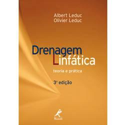 Livro - Drenagem Linfática - Teoria e Prática ? 3ª Edição