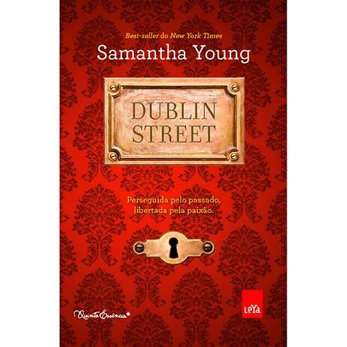 Livro - Dublin Street: Perseguida Pelo Passado, Libertada Pela Paixão