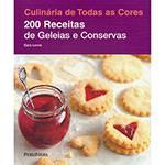 Livro - Duzentas Receitas de Geléias e Conservas