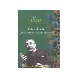 Livro - Eça - Vida e Obra de Jose Maria Eça de Queiroz