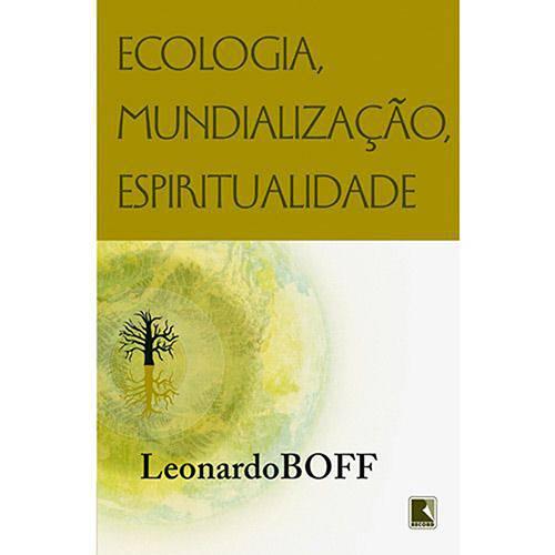 Livro - Ecologia, Mundialização, Espiritualidade