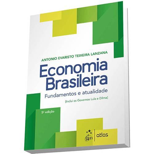 Livro - Economia Brasileira: Fundamentos e Atualidade
