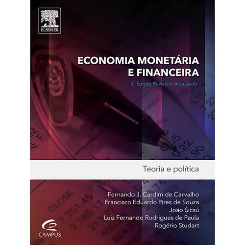Livro - Economia Monetária e Financeira: Teoria e Política
