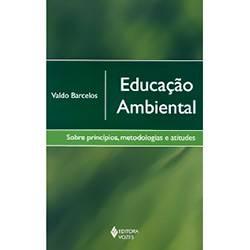 Livro - Educação Ambiental: Sobre Princípios, Metodologia e Atitudes