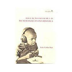 Livro - Educacao Escolar e as Tecnologias da Informatica
