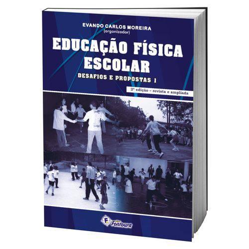 Livro Educação Física Escolar - Desafios e Propostas 1