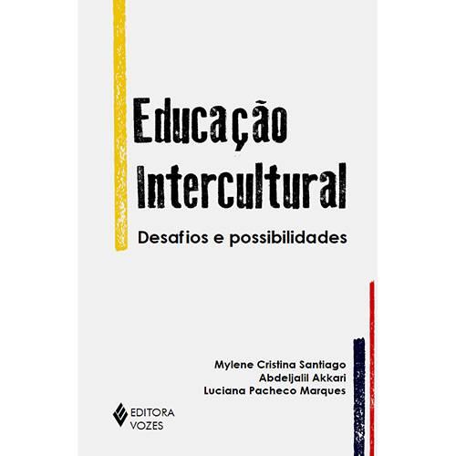 Livro - Educação Intercultural: Desafios e Possibilidades