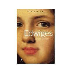Livro - Edwiges - a Santa Libertária