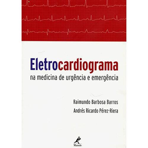 Livro - Eletrocardiograma na Medicina de Urgência e Emergência