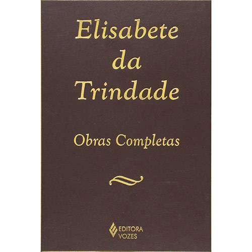 Livro - Elisabete da Trindade - Obra Completa: Carmelita Descalça