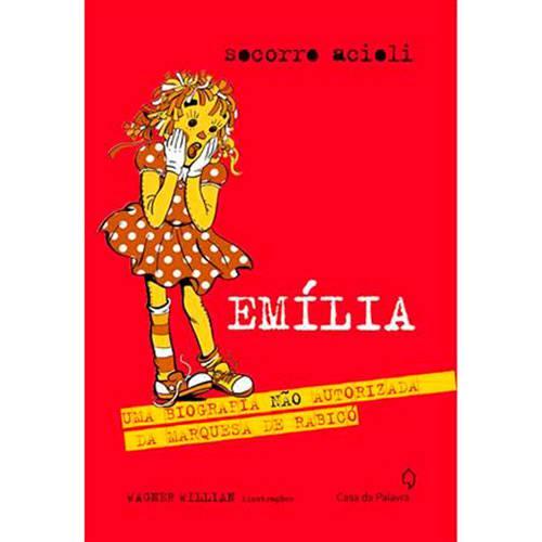 Livro - Emília: uma Biografia não Autorizada da Marquesa de Rabicó