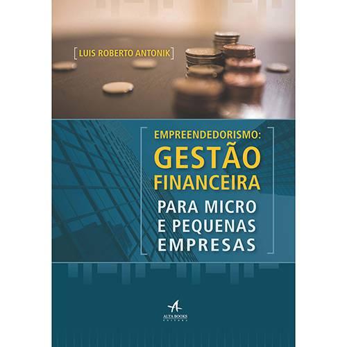 Livro - Empreendedorismo: Gestão Financeira para Micro e Pequenas Empresas