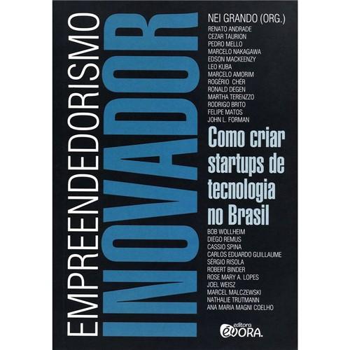Livro - Empreendedorismo Inovador: Como Criar Startups de Tecnologia no Brasil