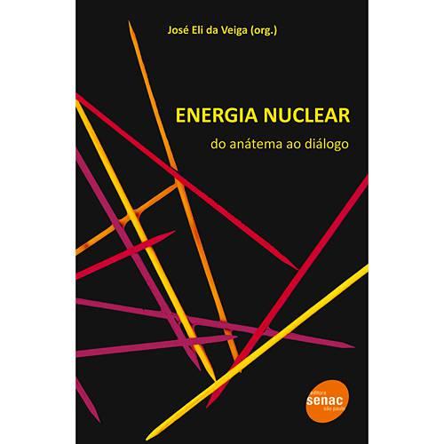 Livro - Energia Nuclear - do Anátema ao Diálogo