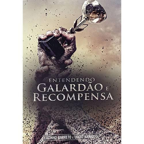 Livro Entendendo o Galardão e a Recompensa | Lucinho Barreto