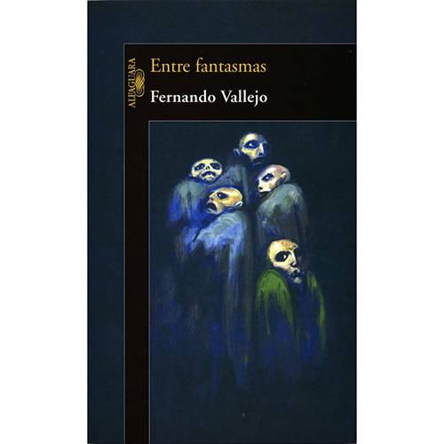Livro: Entre Fantasmas