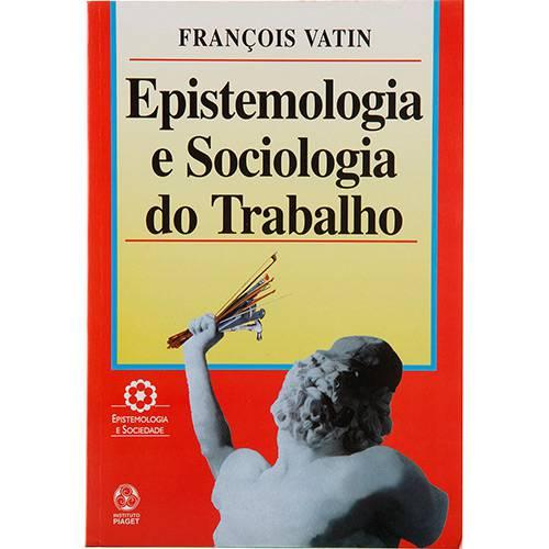 Livro - Epistemologia e Sociologia do Trabalho